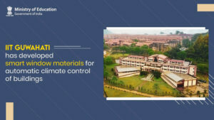 IIT Guwahati researchers develop Smart materials for climate control of buildings